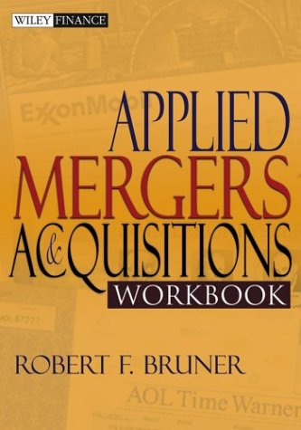 Applied Mergers and Acquisitions Workbook 9780471395850