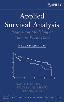 Applied Survival Analysis: Regression Modeling of Time-To-Event Data 9780471754992