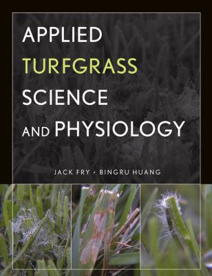 Applied Turfgrass Science and Physiology 9780471472704
