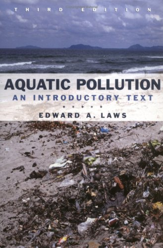 Aquatic Pollution: An Introductory Text 9780471348757