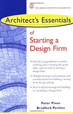 Architect's Essentials of Starting a Design Firm 9780471234814