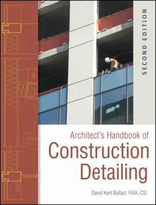 Architect's Handbook of Construction Detailing - 2nd Edition