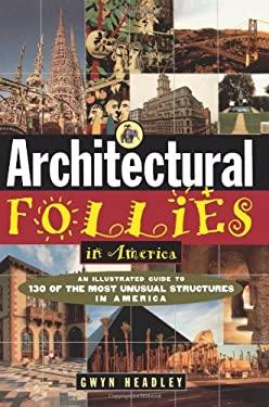 Architectural Follies in America 9780471143628