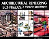 Architectural Rendering Techniques: A Color Reference 1552405