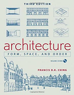 Architecture: Form, Space, & Order [With CDROM] 9780471752165