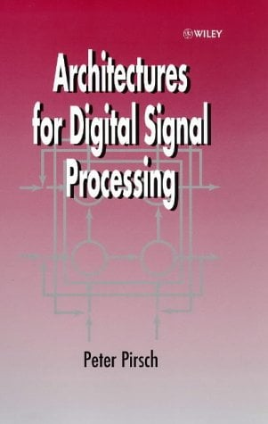 Architectures for Digital Signal Processing 9780471971450