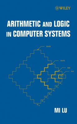 Arithmetic and Logic in Computer Systems 9780471469452