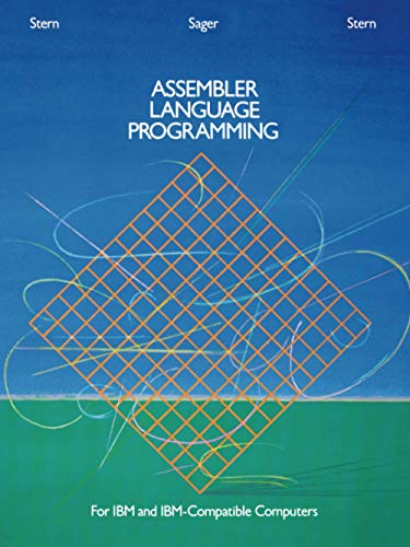 Assembler Language Programming for IBM and IBM Compatible Computers [Formerly 370/360 Assembler Language Programming] 9780471886570