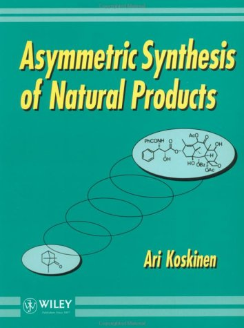 Asymmetric Synthesis of Natural Products 9780471938484
