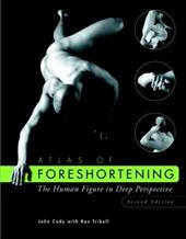 Atlas of Foreshortening: The Human Figure in Deep Perspective 1556581