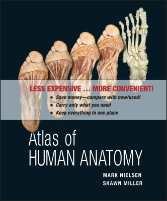 Atlas of Human Anatomy, First Edition Binder Ready Version 9780470917473