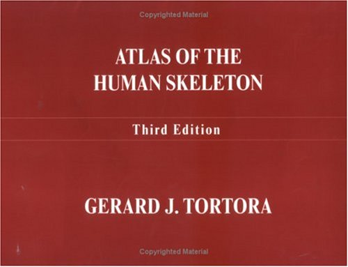 Atlas of the Human Skeleton - 10th Edition
