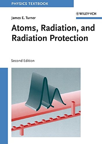 Atoms, Radiation, and Radiation Protection 9780471595816