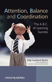 Attention, Balance, and Coordination: The A.B.C. of Learning Success