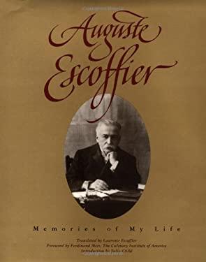 Auguste Escoffier: Memories of My Life 9780471288039