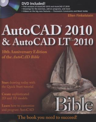 AutoCAD 2010 & AutoCAD LT 2010 Bible [With DVD] 9780470436400