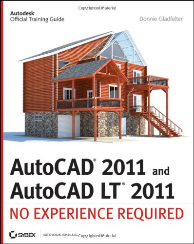 AutoCAD 2011 and AutoCAD LT 2011: No Experience Required 9780470602164