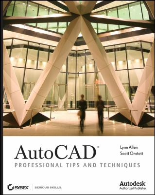 AutoCAD: Professional Tips and Techniques 9780470084540