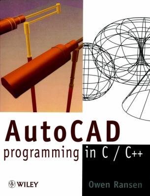 AutoCAD Programming in C/C++ 9780471963363