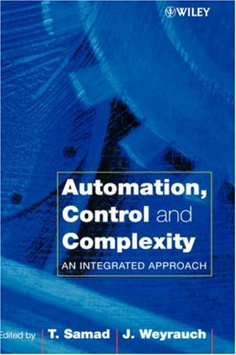 Automation, Control and Complexity: An Integrated Approach 9780471816546