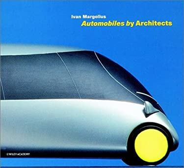 Automobiles by Architects 9780471607861