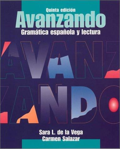 Avanzando: Gramá Tica Espaqola y Lectura 9780471202868