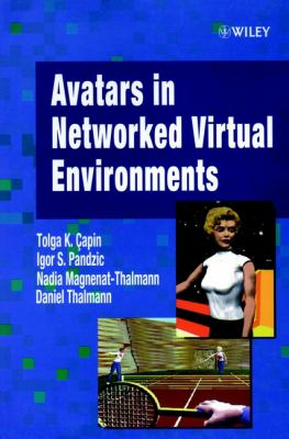 Avatars in Networked Virtual Environments 9780471988632