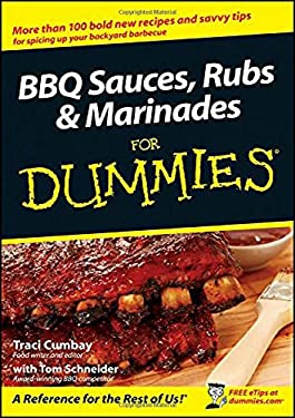 BBQ Sauces, Rubs & Marinades for Dummies 9780470199145