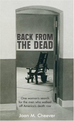 Back from the Dead: One Woman's Search for the Men Who Walked Off America's Death Row 9780470017500