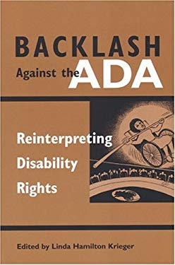 Backlash Against the ADA: Reinterpreting Disability Rights 9780472098255
