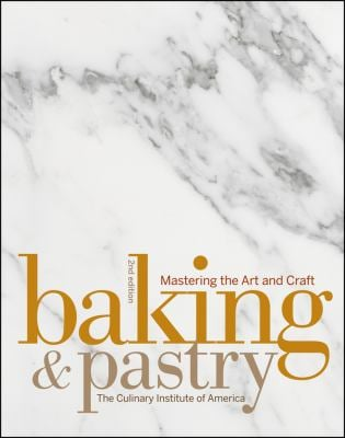Baking & Pastry: Mastering the Art and Craft 9780470055915