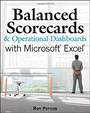 Balanced Scorecards and Operational Dashboards with Microsoft Excel 9780470386811