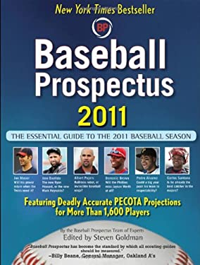 Baseball Prospectus: The Essential Guide to the 2011 Baseball Season 9780470622063