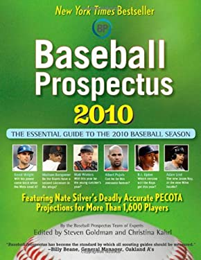 Baseball Prospectus: The Essential Guide to the 2010 Baseball Season 9780470558409