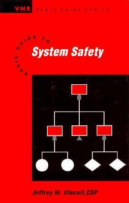 Basic Guide to System Safety 9780471285199