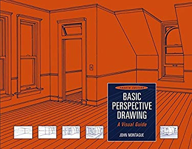 Basic Perspective Drawing: A Visual Approach 9780471472742