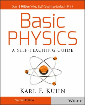 Basic Physics: A Self-Teaching Guide 9780471134473