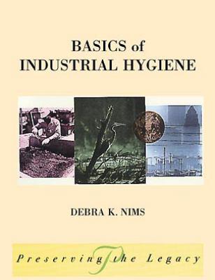 Basics of Industrial Hygiene 9780471299837