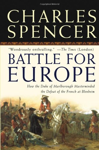 Battle for Europe: How the Duke of Marlborough Masterminded the Defeat of France at Blenheim 9780471719960