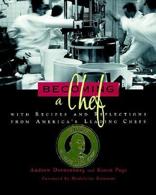 Becoming a Chef: With Recipes and Reflections from America's Leading Chefs 9780471285717