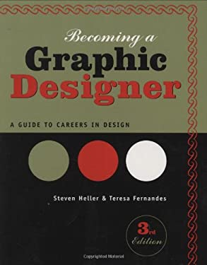 Becoming a Graphic Designer: A Guide to Careers in Design 9780471715061