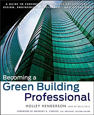 Becoming a Green Building Professional 9780470951439
