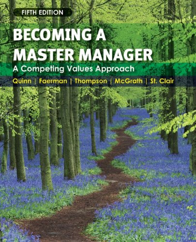 Becoming a Master Manager: A Competing Values Approach 9780470284667