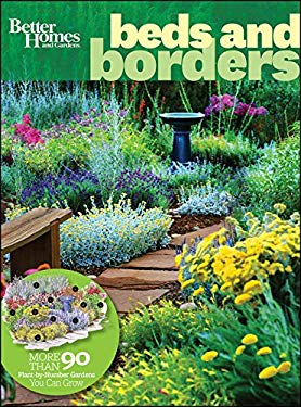 Better Homes and Gardens, Beds & Borders: More Than 90 Plant-By-Number Gardens You Can Grow 9780470540275