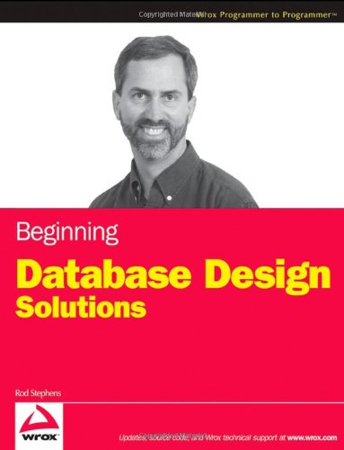 Beginning Database Design Solutions 9780470385494