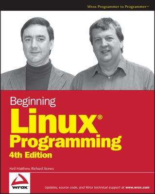 Beginning Linux Programming 9780470147627