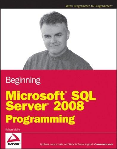 Beginning Microsoft SQL Server 2008 Programming 9780470257012