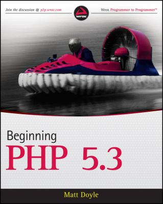 Beginning PHP 5.3 9780470413968