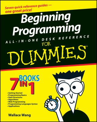 Beginning Programming All-In-One Desk Reference for Dummies 9780470108543