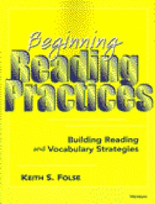 Beginning Reading Practices: Building Reading and Vocabulary Strategies 9780472083947